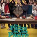 Un Padre No Tan Padre 2016 watch movie