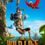 The Wild Life Kd 2017 Full Movie 1080p Dual Audio