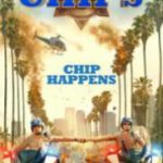 Chips 2017 Watch Online Free Dual Audio