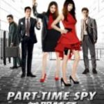 Part Time Spy 2017 Watch Full Online
