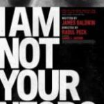 I Am Not Your Negro 2016 watch movie 1080p subtitles